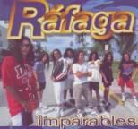 Rafaga - Imparables