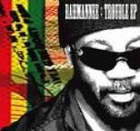 Rahmanee - Trouble EP