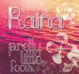 raina - Pretty Little Fools