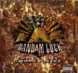 Randam Luck - Conspiracy Of Silence