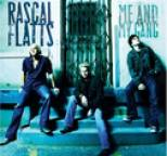 Rascal Flatts - Me and My Gang