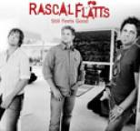 Rascal Flatts - Still Feels Good