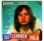 Rauli Badding Somerjoki - Iso lemmen pala - Badding laulaa Elvistä
