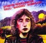 Rauli Badding Somerjoki - Synnyin rokkaamaan