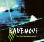Ravenous - No Retreat and No Surrender