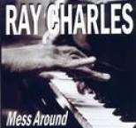 Ray Charles - Mess Around
