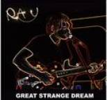Ray - Great Strange Dream