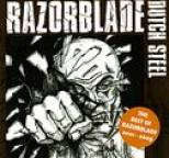 Razorblade - Dutch Steel - The Best of Razorblade 2001 - 2009