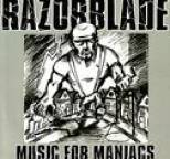 Razorblade - Music for maniacs