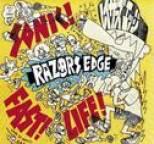 Razors Edge - Sonic! Fast! Life!
