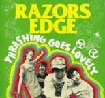 Razors Edge - Thrashing Goes Lovely