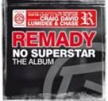Remady - No Superstar