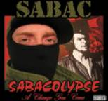 Sabac - Sabacolypse (A Change Gon' Come)
