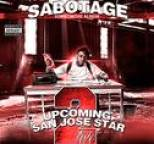 Sabotage - Upcoming San Jose Star 2