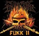 Sadistik Exekution - Fukk II