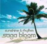 Saga Bloom - Sunshine & Rhythm