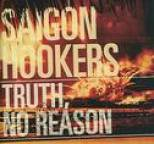 Saigon Hookers - Truth, No Reason