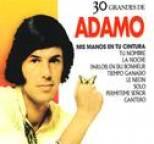 Salvatore Adamo - 30 Grandes de Salvatore Adamo