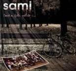 Sami - Lawka, Kolo, Milosc I...