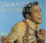 Sammy Davis, Jr. - I've Gotta Be Me