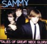Sammy - Tales of Great Neck Glory
