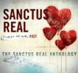 Sanctus Real - Pieces Of Our Past: The Sanctus Real Anthology