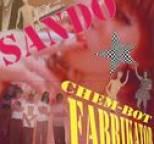 Sando - Chem-bot Fabrikator