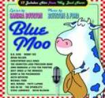 Sandra Boynton - Blue Moo: 17 Jukebox Hits from Way Back Never