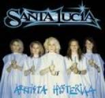 Santa Lucia - Arktista Hysteriaa (Bonus track version)