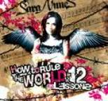 Sara Nunes - How To Rule the World in 12 EZ Lessons