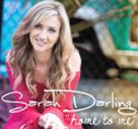 Sarah Darling - Home To Me