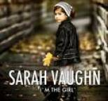 Sarah Vaughn - I'm the Girl