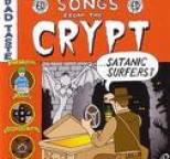 Satanic Surfers - Songs From The Crypt