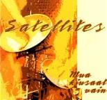 Satellites - Mua Kiusaat Vain