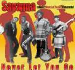Savanna - NEVER LET YOU GO
