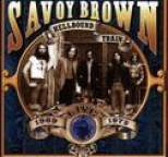 Savoy Brown - Hellbound Train - Live! 1969-1972