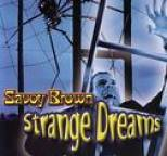 Savoy Brown - Strange Dreams