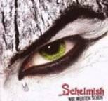 Schelmish - Wir Werden Sehen