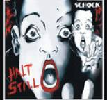 Schock - Halt still 2008
