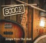 Scoop - Songs from the Shed