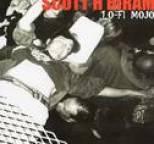 Scott H Biram - Lo-Fi Mojo