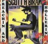 Scott H Biram - Preachin' and Hollerin'