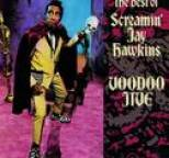 Screamin' Jay Hawkins - Voodoo Jive: The Best of Screamin' Jay Hawkins