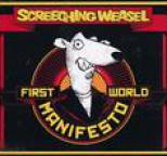 Screeching Weasel - First World Manifesto