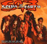 Scum of the Earth - Blah...Blah...Blah...Love Songs For The New Millennium