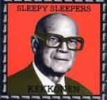 Sleepy Sleepers - Kekkonen