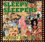 Sleepy Sleepers - Vanhat Killerit 2