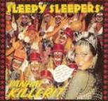 Sleepy Sleepers - Vanhat killerit