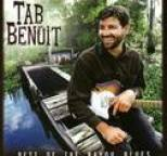 Tab Benoit - Best of the Bayou Blues