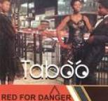 Taboo - Red for Danger
